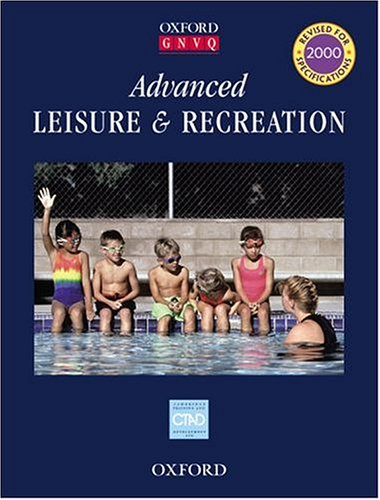 9780198328285: Advanced Leisure and Recreation (Oxford GNVQ)