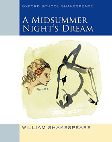 9780198328667: Oxford School Shakespeare: Midsummer Night's Dream