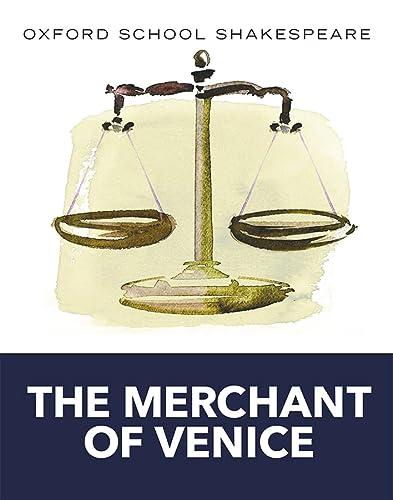 9780198328674: Oxford School Shakespeare: Merchant of Venice