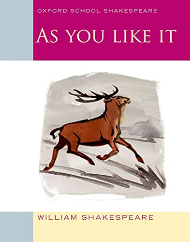 9780198328698: As You Like It: Oxford School Shakespeare (Oxford School Shakespeare Series)