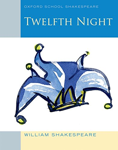 9780198328711: Oxford School Shakespeare: Twelfth Night