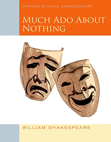 9780198328728: Oxford School Shakespeare: Much Ado About Nothing