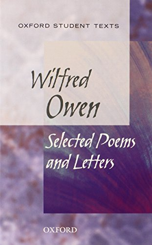 9780198328780: Oxford Student Texts: Wilfred Owen: Selected Poems