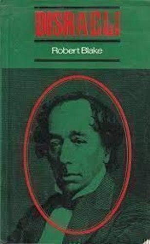 Disraeli (Clarendon Biographies): Blake, Robert