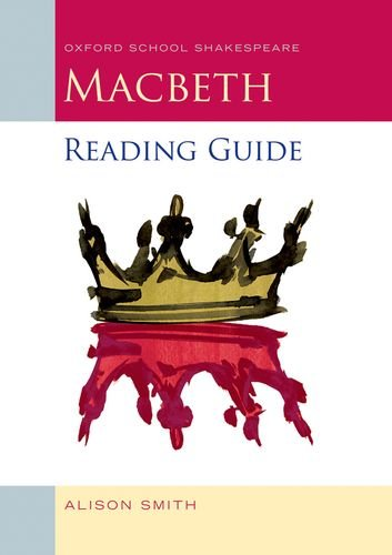 Macbeth Reading Guide (Oxford School Shakespeare Series) (0198329350) by Alison Smith