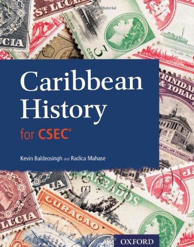 Caribbean History for CSEC: Radica Mahase