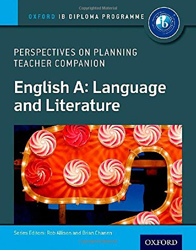 9780198332671: English A Perspectives on Planning: Language and Literature Teacher Companion: Oxford IB Diploma Programme