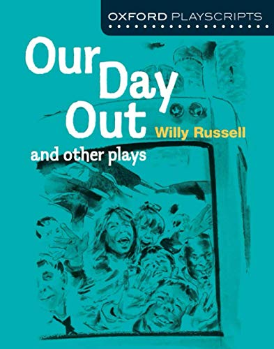 9780198333005: Oxford Playscripts: Our Day Out and other plays (New Oxford Playscripts)