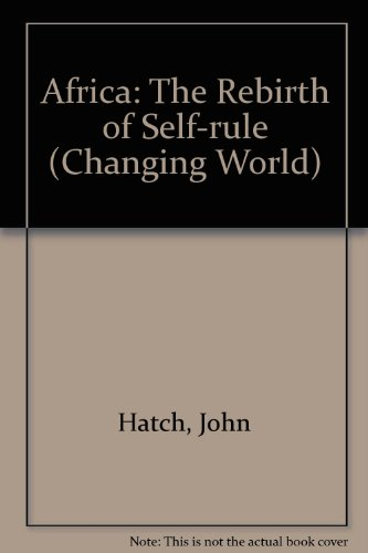 9780198335238: Africa: The Rebirth of Self-rule (Changing World)