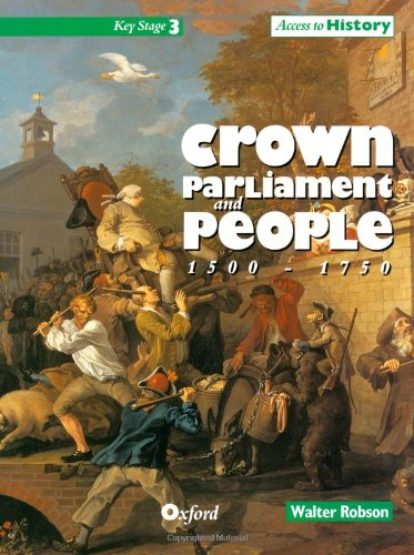 9780198335443: Access to History: Crown, Parliament and People 1500-1750