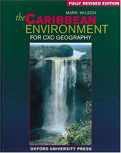 9780198335627: The Caribbean Environment: For CXC Geography