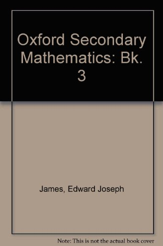 9780198336389: Oxford Secondary Mathematics: Bk. 3