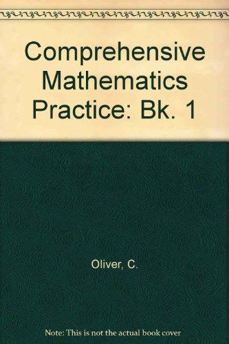9780198336631: Comprehensive Mathematics Practice: Bk. 1