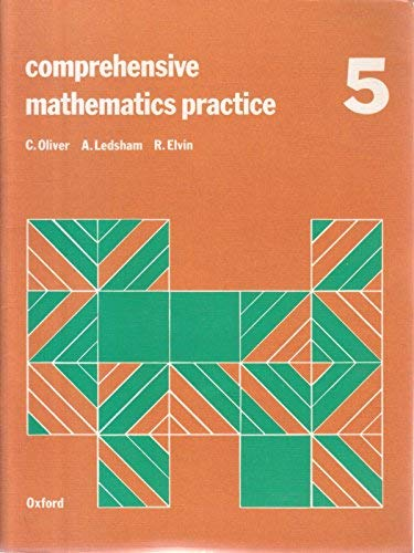 9780198336679: Comprehensive Mathematics Practice: Bk. 5