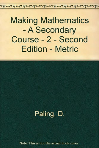 9780198336860: Making Mathematics - A Secondary Course - 2 - Second Edition - Metric