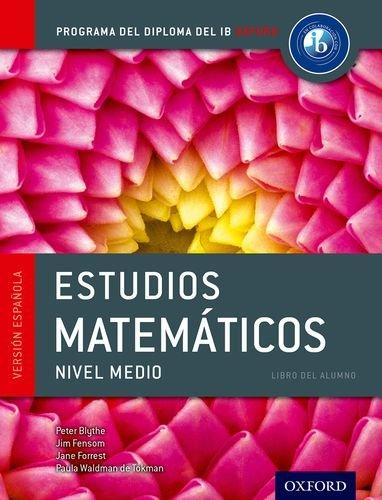 9780198338758: IB Estudios Matematicos Libro del Alumno: Programa del Diploma del IB Oxford (IB Diploma Program)