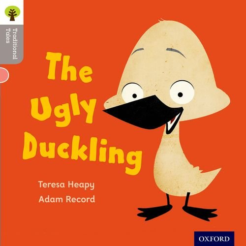 9780198339021: Oxford Reading Tree Traditional Tales: Level 1: The Ugly Duckling