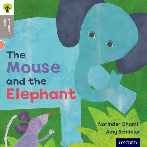 9780198339038: Oxford Reading Tree Traditional Tales: Level 1: The Mouse and the Elephant (Ort Traditional Tales)