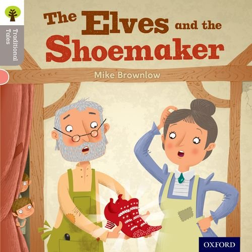 9780198339052: Oxford Reading Tree Traditional Tales: Level 1: The Elves and the Shoemaker