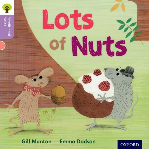 9780198339137: Oxford Reading Tree Traditional Tales: Level 1+: Lots of Nuts (Traditional Tales. Stage 1+)