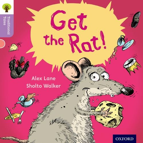 9780198339144: Oxford Reading Tree Traditional Tales: Level 1+: Get the Rat!