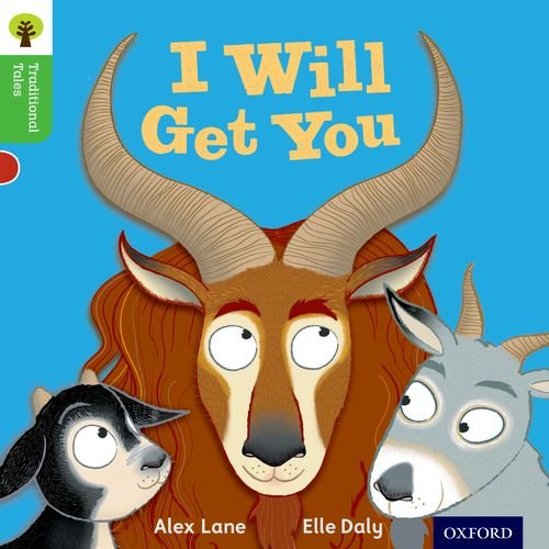 9780198339205: Oxford Reading Tree Traditional Tales: Level 2: I Will Get You! (Traditional Tales. Stage 2)