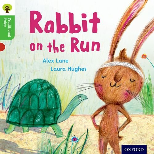 9780198339229: Oxford Reading Tree Traditional Tales: Level 2: Rabbit on the Run (Traditional Tales. Stage 2)