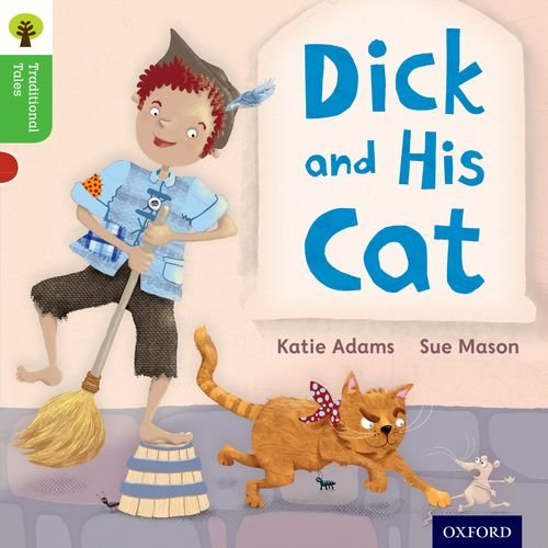 9780198339236: Oxford Reading Tree Traditional Tales: Level 2: Dick and His Cat (Traditional Tales. Stage 2)