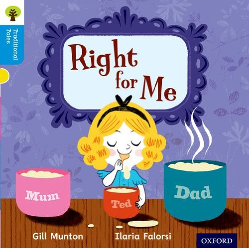9780198339311: Oxford Reading Tree Traditional Tales: Level 3: Right for Me