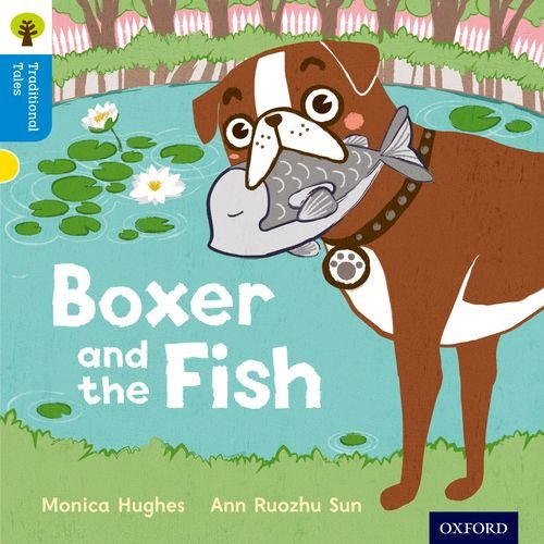 9780198339328: Oxford Reading Tree Traditional Tales: Level 3: Boxer and the Fish