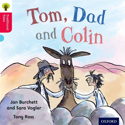 9780198339380: Oxford Reading Tree Traditional Tales: Level 4: Tom, Dad and Colin (Traditional Tales. Stage 4)