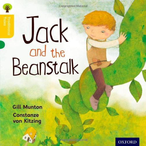 Oxford Reading Tree Traditional Tales: Level 5: Jack and the Beanstalk (Ort Traditional Tales): ...