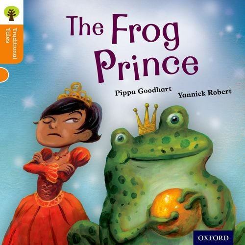 9780198339564: Oxford Reading Tree Traditional Tales: Level 6: The Frog Prince (Traditional Tales. Stage 6)