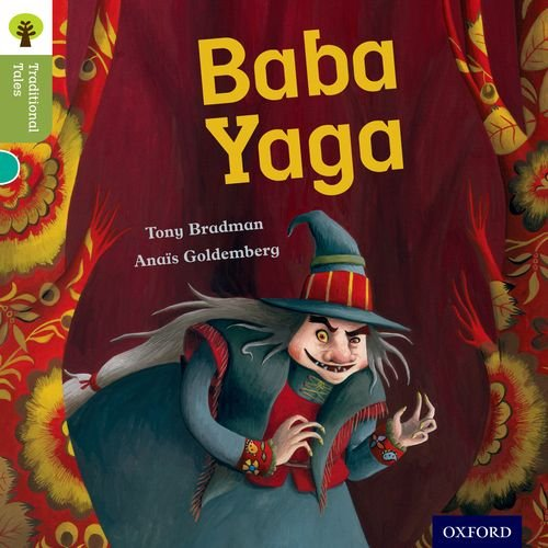 9780198339663: Oxford Reading Tree Traditional Tales: Level 7: Baba Yaga