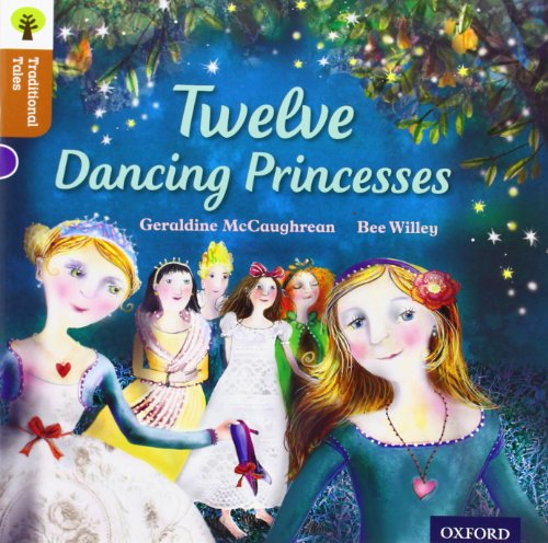 9780198339748: Oxford Reading Tree Traditional Tales: Level 8: Twelve Dancing Princesses (Traditional Tales. Stage 8)