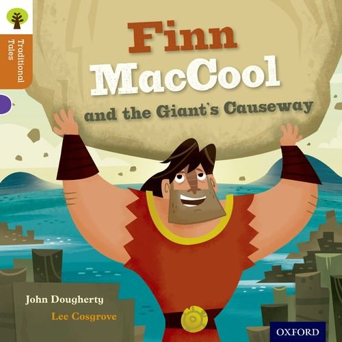 9780198339755: Oxford Reading Tree Traditional Tales: Level 8: Finn Maccool and the Giant's Causeway