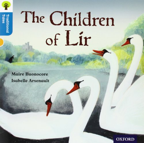 9780198339830: Oxford Reading Tree Traditional Tales: Level 9: The Children of Lir (Traditional Tales. Stage 9)