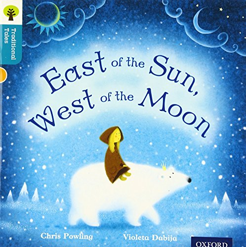 9780198339847: Oxford Reading Tree Traditional Tales: Level 9: East of the Sun, West of the Moon (Traditional Tales. Stage 9)