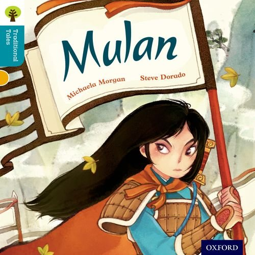 9780198339861: Oxford Reading Tree Traditional Tales: Level 9: Mulan (Traditional Tales. Stage 9)