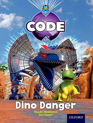9780198340478: Project X Code: Forbidden Valley Dino Danger