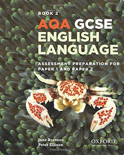 9780198340751: AQA GCSE English Language: Student Book 2: Assessment preparation for Paper 1 and Paper 2