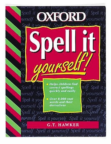 9780198341383: Spell it Yourself