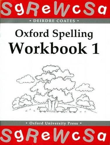 Oxford Spelling Workbooks: Workbook 1: Bk.1: Coates, Deirdre