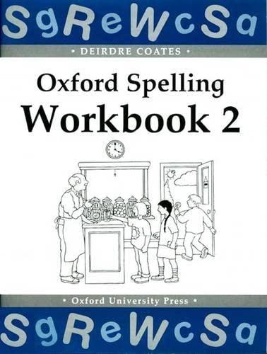 9780198341727: Oxford Spelling Workbooks: Workbook 2 (Bk.2)