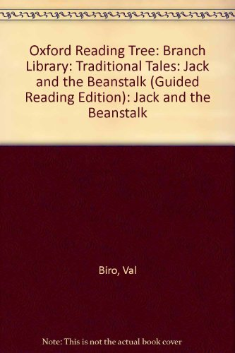9780198342724: Oxford Reading Tree: Branch Library: Traditional Tales: Jack and the Beanstalk (Guided Reading Edition): Jack and the Beanstalk