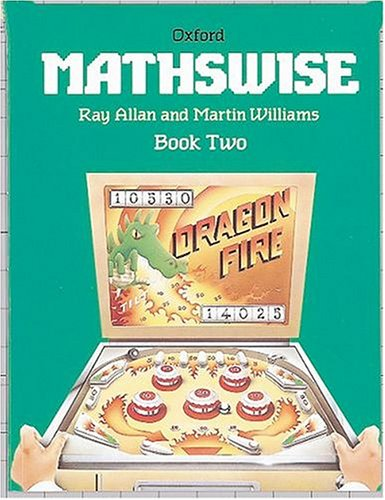 Mathswise: Bk.2 (9780198347682) by Ray Allan; Martin T. Williams