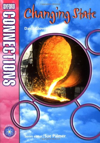 9780198348542: Oxford Connections: Year 5: Changing State: Year 5 Science: Science - Pupil Book