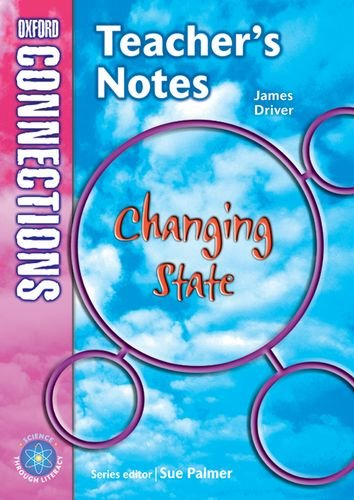 9780198348726: Oxford Connections: Year 5: Changing State: Science - Teacher's Notes