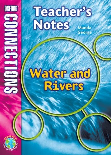 9780198348740: Oxford Connections: Year 5: Waters and Rivers: Geography - Teacher's Notes