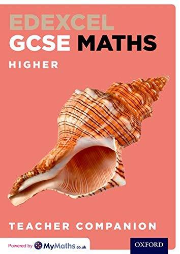 9780198351573: Edexcel GCSE Maths Higher Teacher Companion